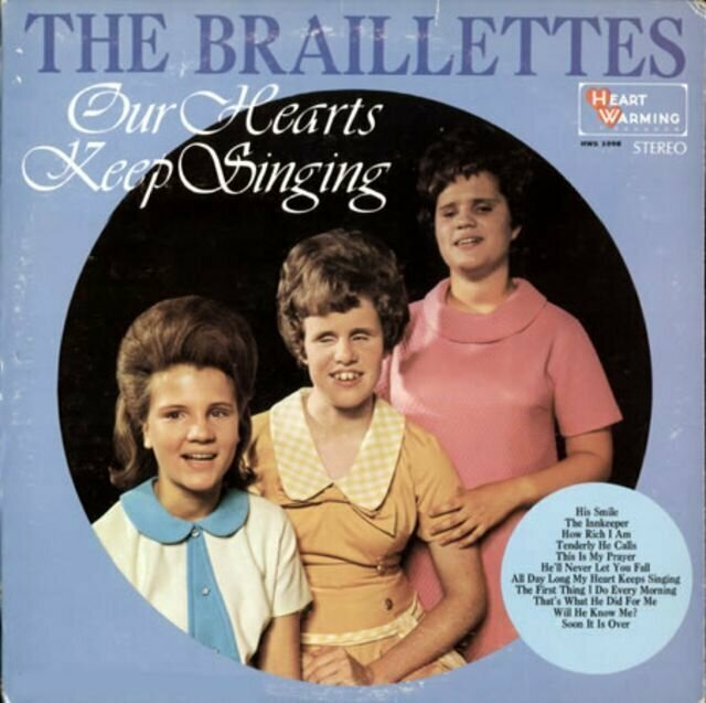 The Braillettes – Our Hearts Keep Singing (1968) музыкальные обложки, обложки, обложки альбомов, обложки виниловых пластинок, ретро, старые, старые пластинки, странное